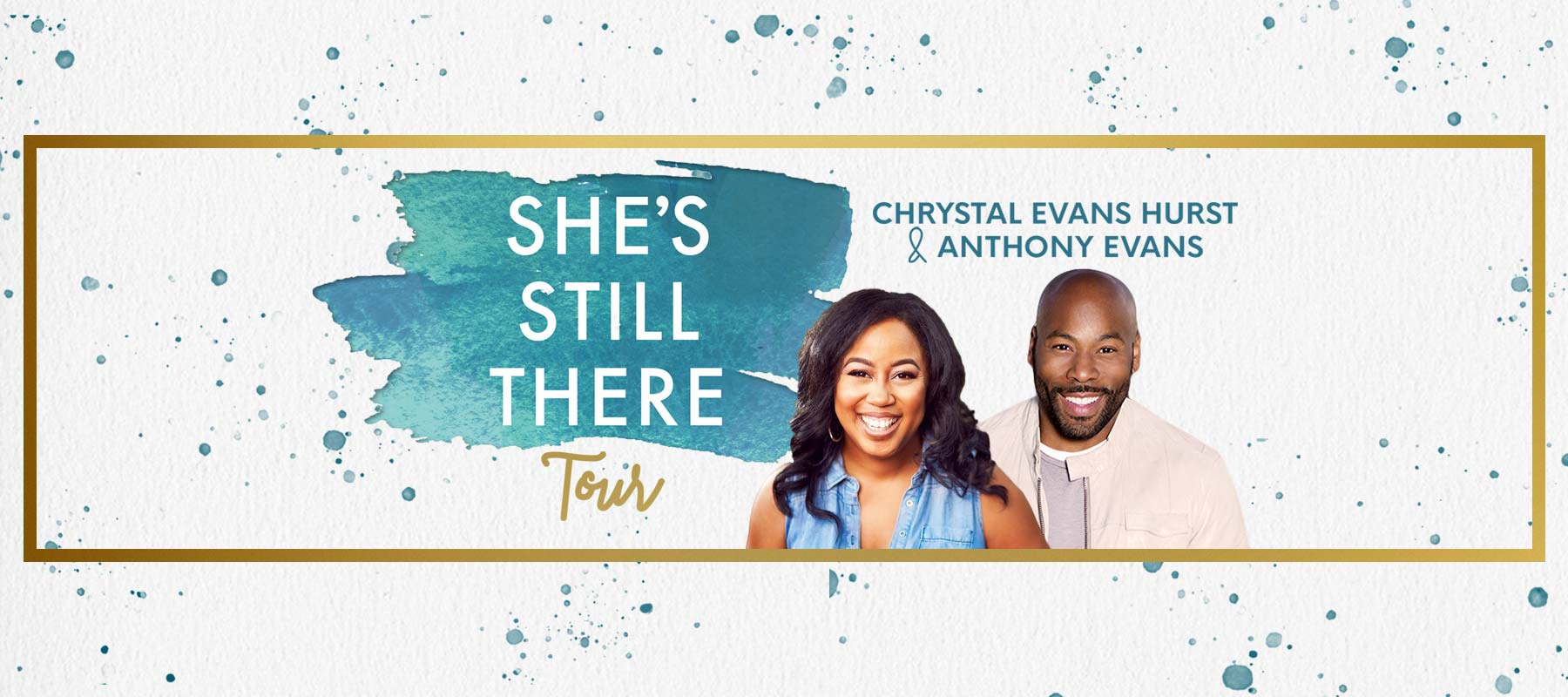 She's Still There Tour with Chrystal Evans Hurst and Anthony Evans logo