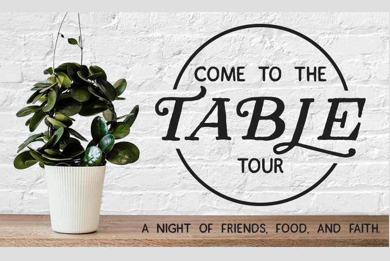 Come To The Table with Angie Smith, Danielle Walker, and Annie F. Downs – Kernersville, NC logo