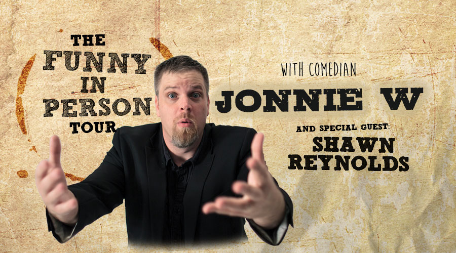 The Funny in Person Tour with Jonnie W logo