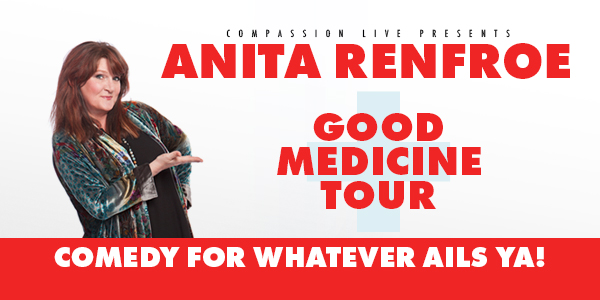 Anita Renfroe - Good Medicine Tour