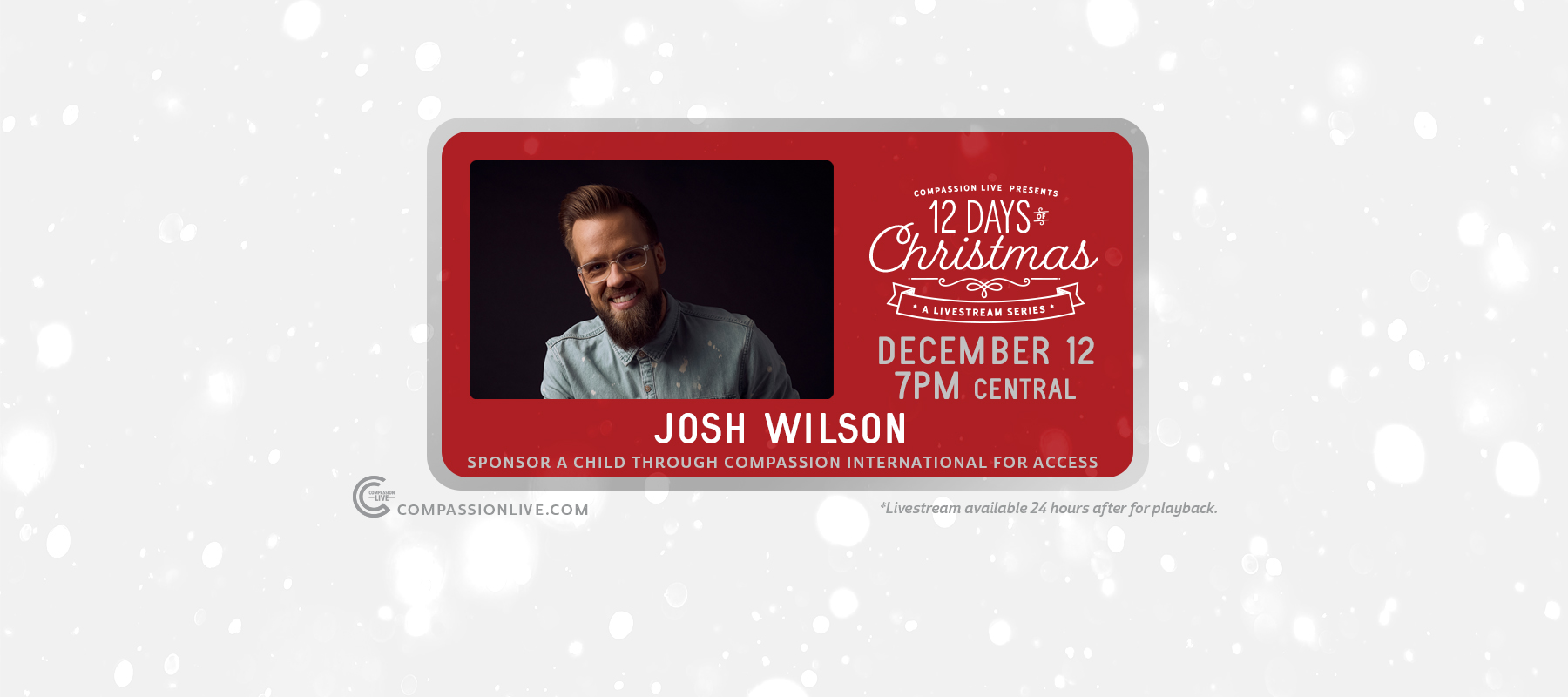 12 Days of Christmas: A Livesteam Series | Josh Wilson (Dec. 12th) logo